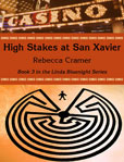 High Stakes at San Xavier cover